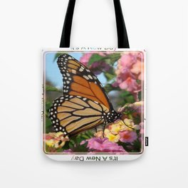 It's A New Day! Tote Bag