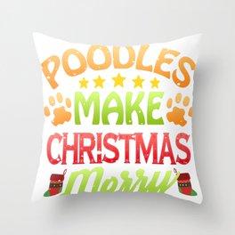 Poodle Dog Lover Christmas Poodles Make Christmas Merry Throw Pillow