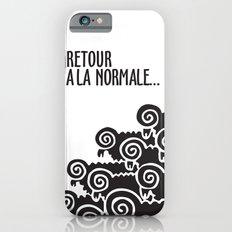 Retour à la normale iPhone 6s Slim Case