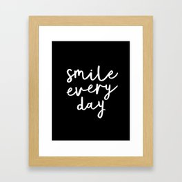 Smile Every Day black and white contemporary minimalism typography design home wall decor bedroom Framed Art Print