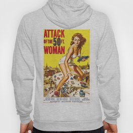 Attack of the 50 foot woman Hoody