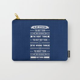 Lab No. 4 In Any Situation Theodore Roosevelt Motivational Quotes Carry-All Pouch