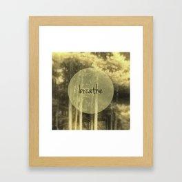 Glowing Trees... Just Breathe Framed Art Print