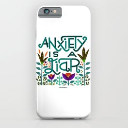 Anxiety is A Liar (teal) iPhone Case