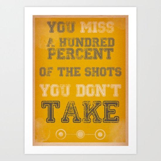 Take the shot Art Print