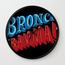 Bronco Bamma! Wall Clock