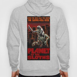 Planet Of The Sloths Hoody
