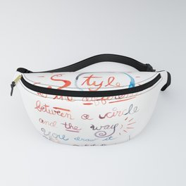 Picasso Quote About Your Unique Style Hand Lettering Painting Fanny Pack