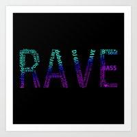 rave Art Prints featuring Rave  by Illuminany