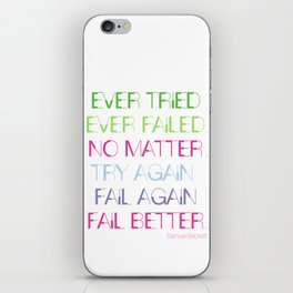Try Again. Fail Again. Fail Better. - Minimal iPhone Skin