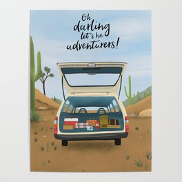 Lets Be Adventures Print Poster