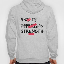 Strength, Always Hoody