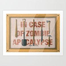 In Case of Zombie Apocalyspe Art Print