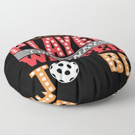Be the Baseball Player you always Wanted Floor Pillow