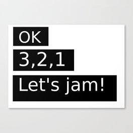 Let's Jam! Canvas Print