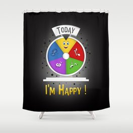 I am Happy Shower Curtain