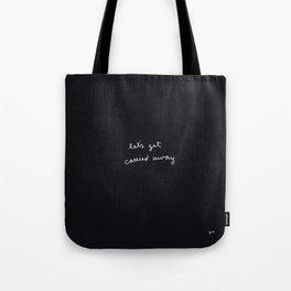Let's Get Carried Away Tote Bag