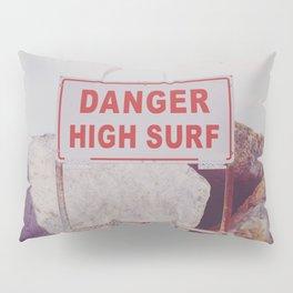 DANGER Pillow Sham