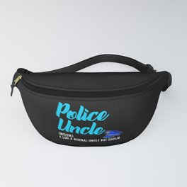 police uncle but cooler Fanny Pack
