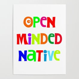 Open minded Native Poster