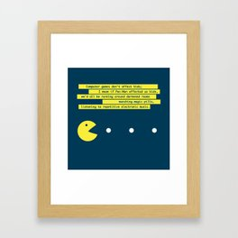 Computer Games Don't Affect Kids Framed Art Print