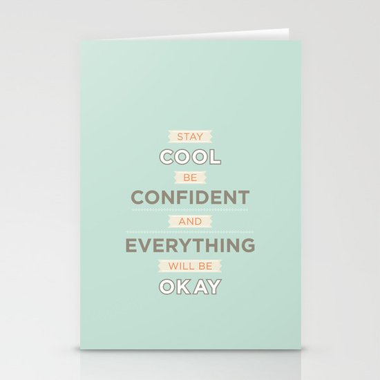 Stay cool and be confident Stationery Cards