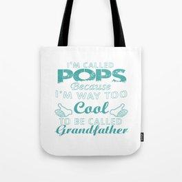 I'M CALLED POPS Tote Bag
