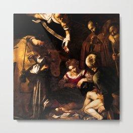 "Michelangelo Merisi da Caravaggio ""Nativity with Saints Lawrence and Francis"" Metal Print"