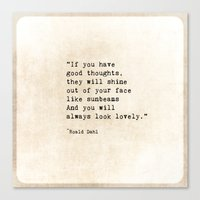 roald dahl Canvas Prints featuring Roald Dahl Lovely Quote by ShadeTree Photography