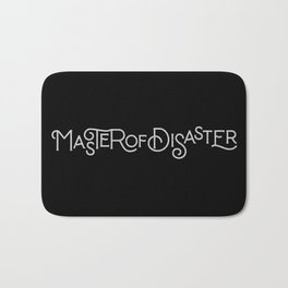 MASTER OF DISASTER Bath Mat
