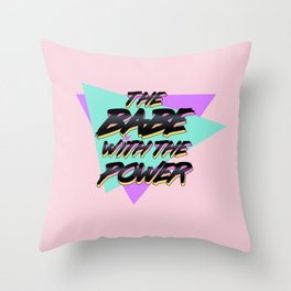 Babe With The Power - Black Throw Pillow