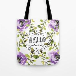 Hello world (everyday 7/365) Tote Bag