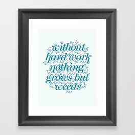 Nothing Grows But Weeds Framed Art Print