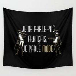 Je ne parle pas français Wall Tapestry