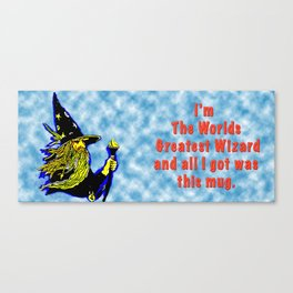 The Greatest Wizard in the World Mug Canvas Print