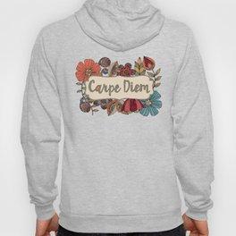 Carpe Diem Hoody