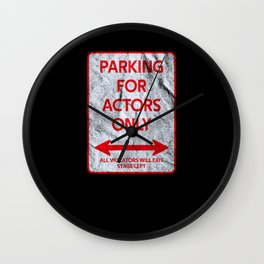 Actor Parking sign theater stage Wall Clock
