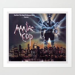 Maniac Cop 1988 Art Print