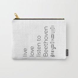 Live, love, listen to Beethoven Carry-All Pouch