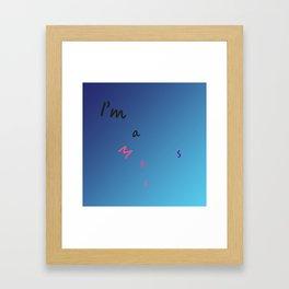 I'm a Mess Framed Art Print