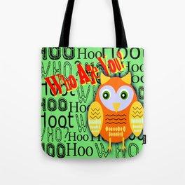 Hoo Are You? Tote Bag