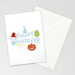 Happy Whatever Halloween Christmas Easter Holiday Stationery Cards