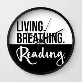 Living. Breathing. Reading. - B&W Wall Clock