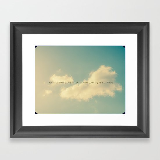 The future belongs to those who believe in the beauty of their dreams II Framed Art Print