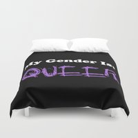 queer Duvet Covers featuring My Gender Is: QUEER by FindChaos