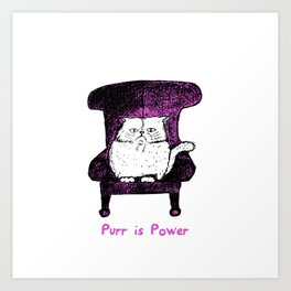 Purr is Power  (Pink)  Art Print