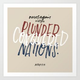 Plunder conquered nations Art Print
