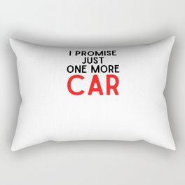 Just One More Car I Promise Rectangular Pillow
