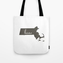 Massachusetts is Home Tote Bag