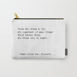 'Dream by Day' Edgar Allan Poe Quote Carry-All Pouch